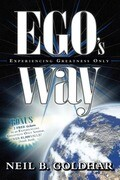 EGO's Way: Experiencing Greatness Only