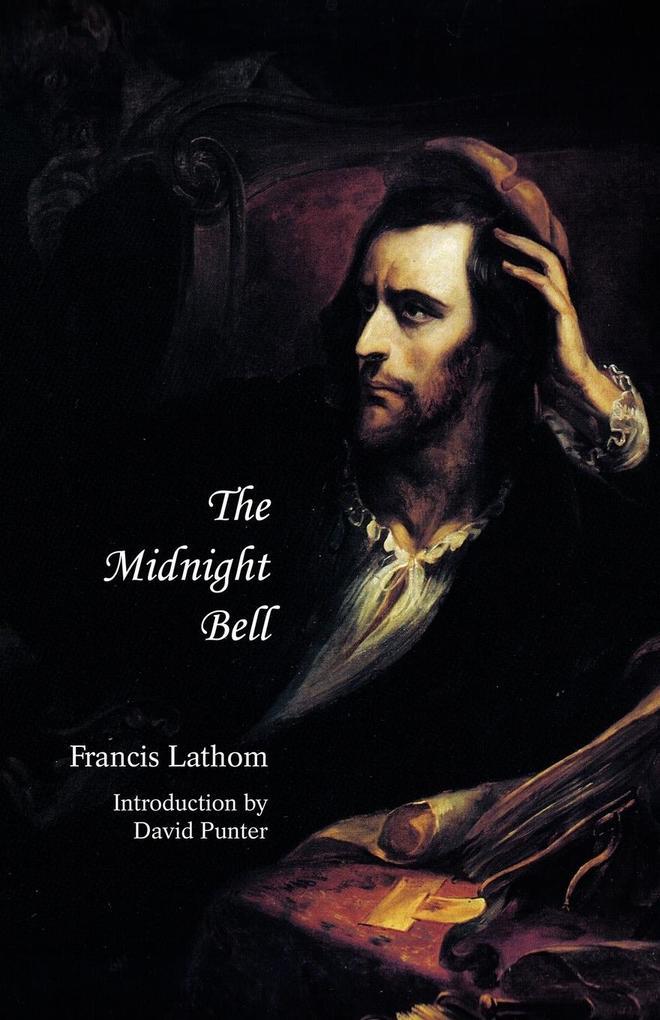 The Midnight Bell als Buch von Francis Lathom