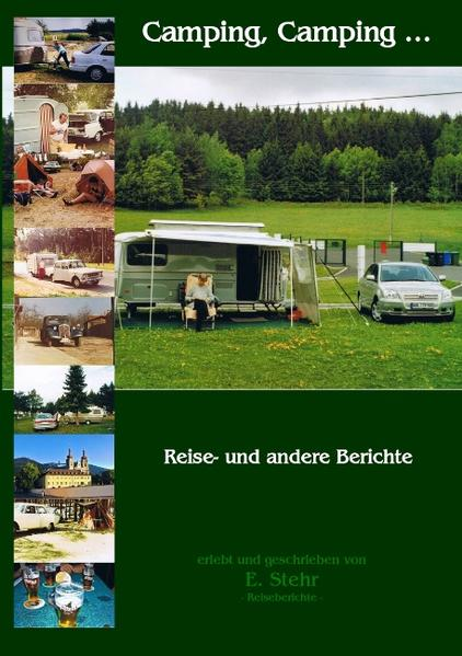 Camping, Camping ... als Buch von Ekkehard Stehr