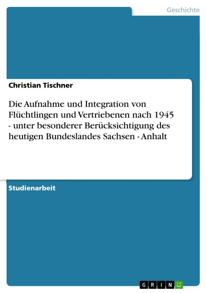 Die Aufnahme und Integration von Flüchtlingen u...