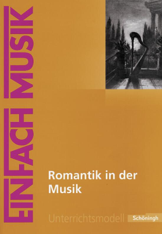 Romantik in der Musik. EinFach Musik als Buch v...