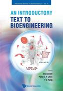 Introductory Text To Bioengineering, An