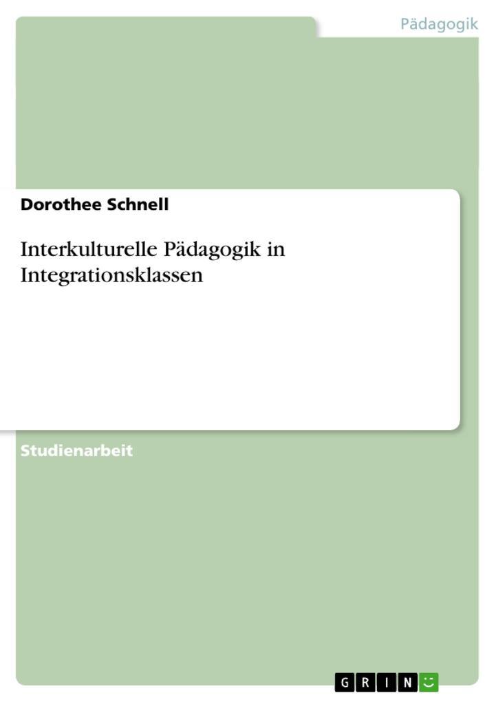 Interkulturelle Pädagogik in Integrationsklasse...