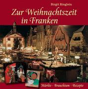 Zur Weihnachtszeit in Franken