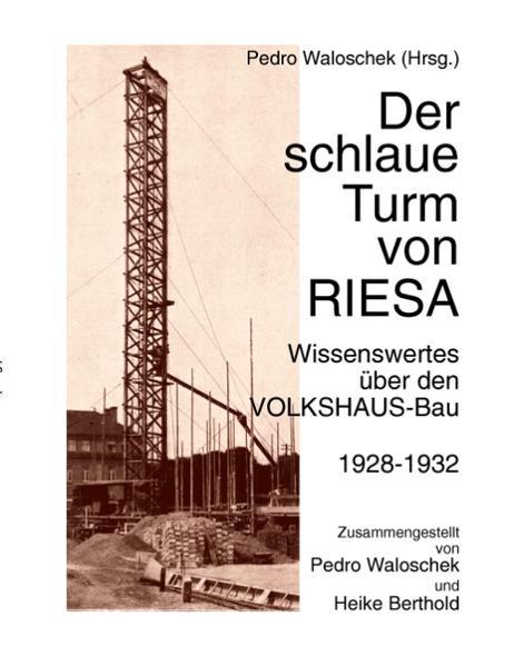 Der schlaue Turm von RIESA als Buch von