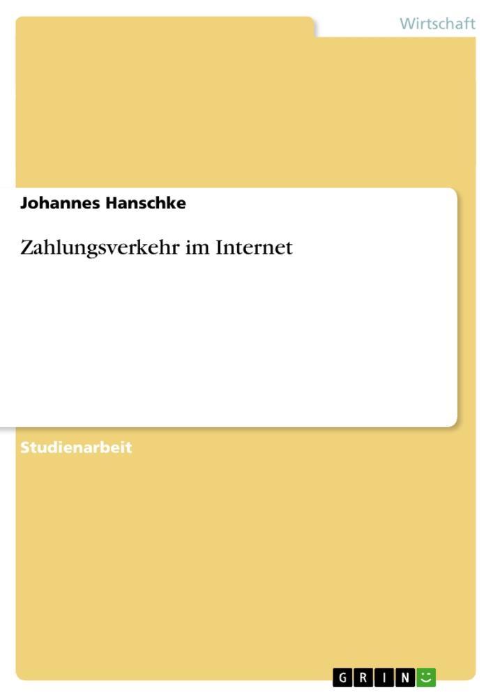 Zahlungsverkehr im Internet als Buch von Johann...