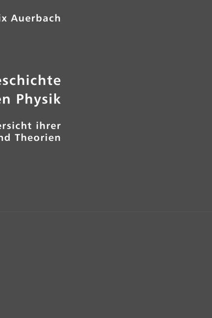 Entwicklungsgeschichte der modernen Physik als ...