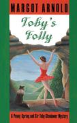 Toby's Folly: A Penny Spring and Sir Toby Glendower Mystery