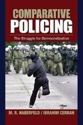 Comparative Policing: The Struggle for Democratization