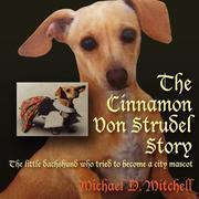 The Cinnamon Von Strudel Story