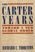 The Carter Years: Toward a New Global Order