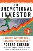 The Unemotional Investor: Simple System for Beating the Market