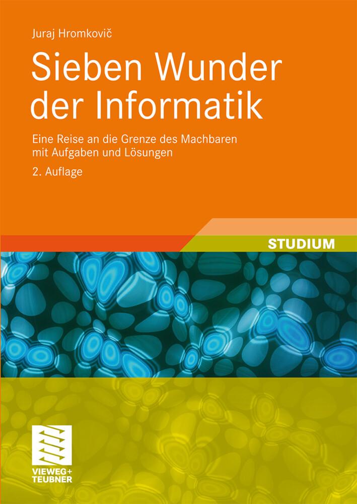 Sieben Wunder der Informatik als Buch von Juraj...