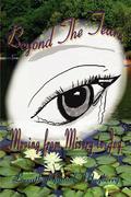 Beyond the Tears