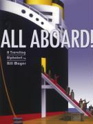 All Aboard!: A Traveling Alphabet