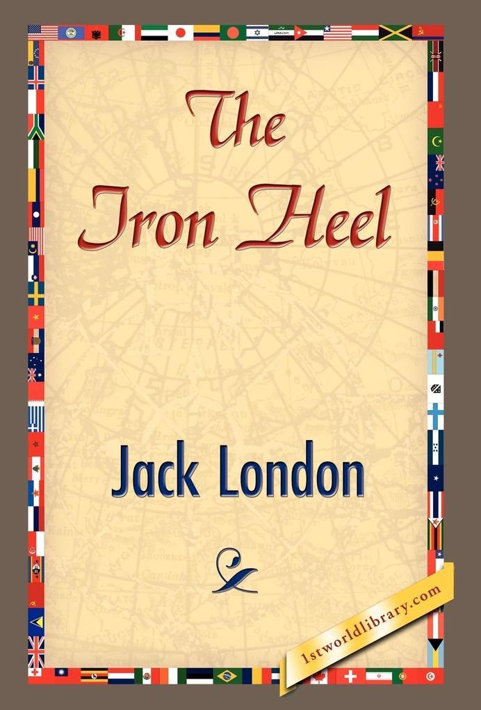 The Iron Heel als Buch von Jack London, Jack Lo...