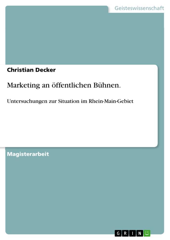 Marketing an öffentlichen Bühnen. als Buch von ...