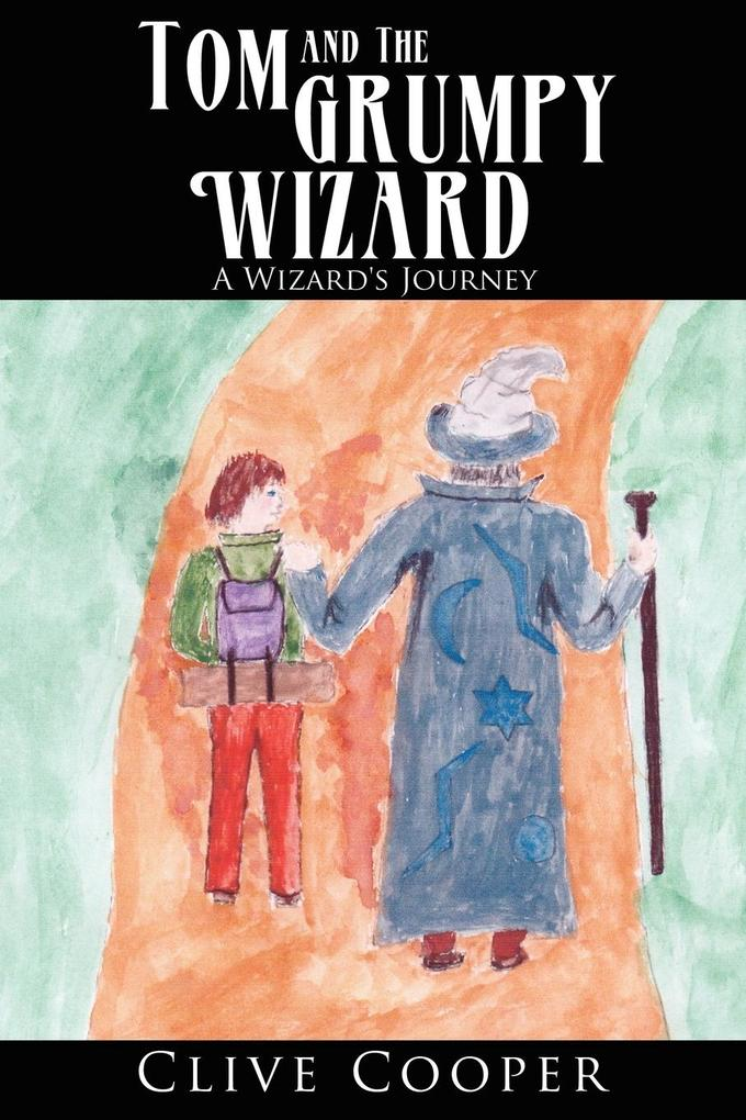 Tom and the Grumpy Wizard als Taschenbuch