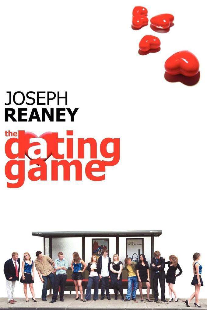 The Dating Game als Taschenbuch von Joseph Reaney