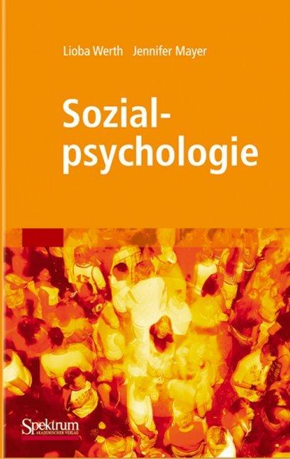 Sozialpsychologie als Buch von Lioba Werth, Jen...
