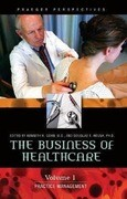 The Business of Healthcare [3 Volumes]