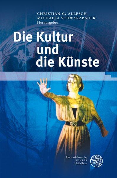 Die Kultur und die Künste als Buch von