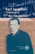 Karl Jaspers - Philosophie und Psychopathologie