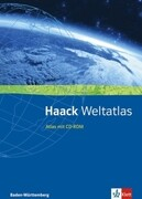 Haack Weltatlas für Baden-Württemberg. Sekundarstufen I und II. Mit CD-ROM