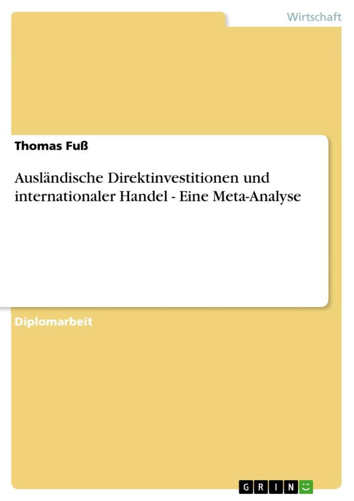 Ausländische Direktinvestitionen und internatio...