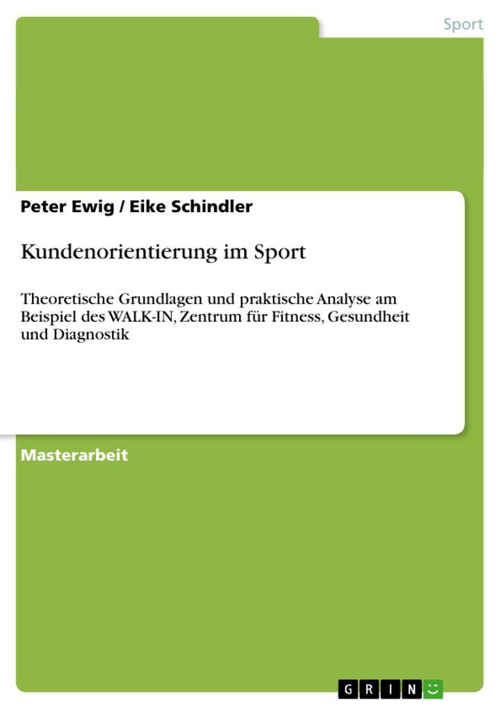 Kundenorientierung im Sport als Buch von Peter ...