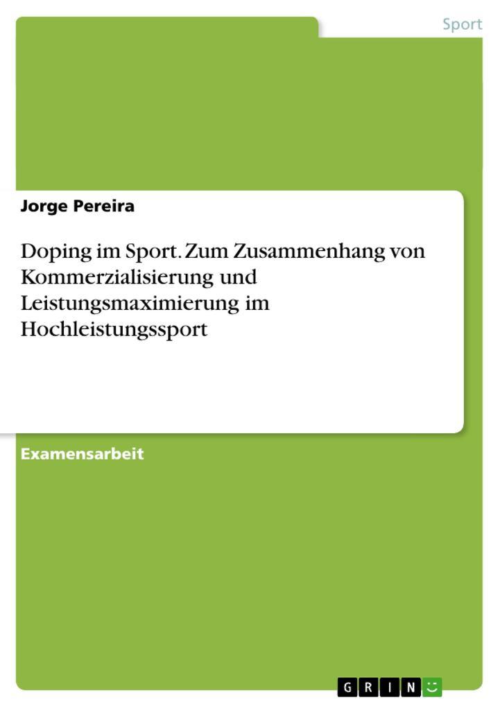 Doping im Sport. Zum Zusammenhang von Kommerzia...