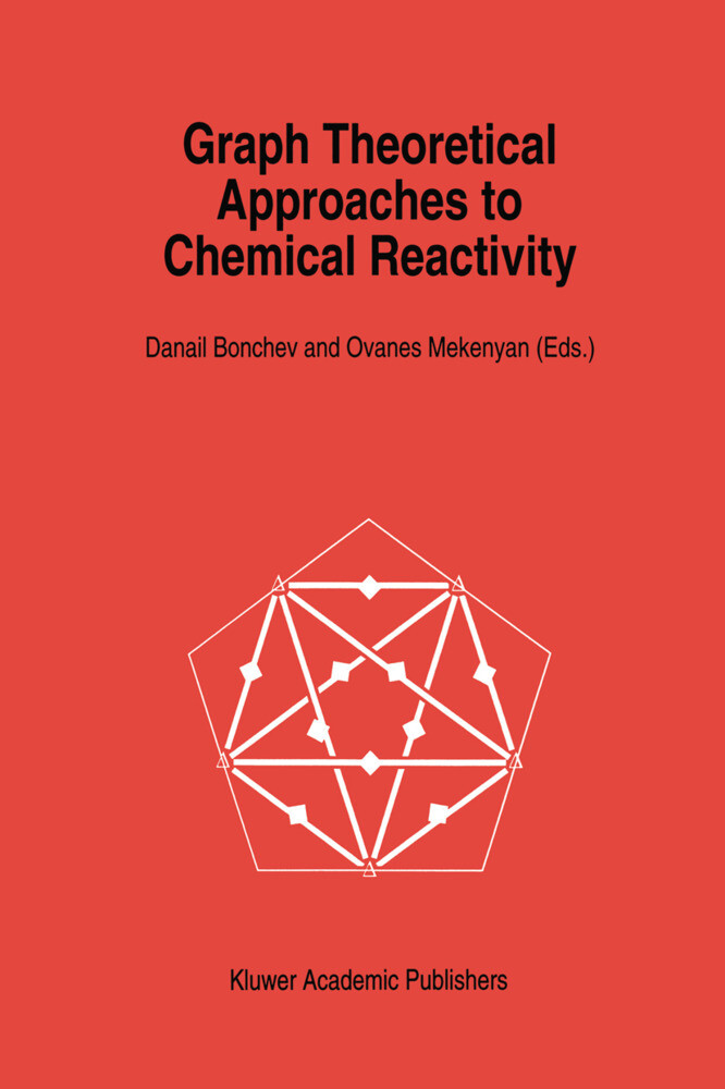 Graph Theoretical Approaches to Chemical Reactivity als Buch (gebunden)