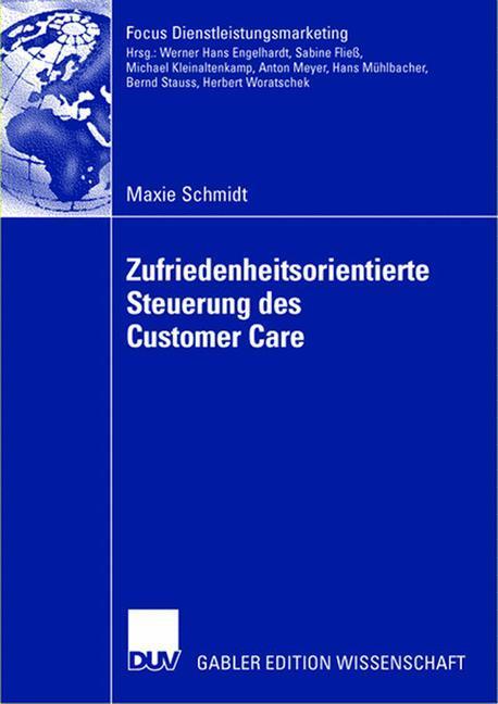 Zufriedenheitsorientierte Steuerung des Customer Care als Buch (kartoniert)