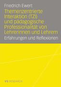 Themenzentrierte Interaktion und pädagogische Professionalität von Lehrerinnen und Lehrern