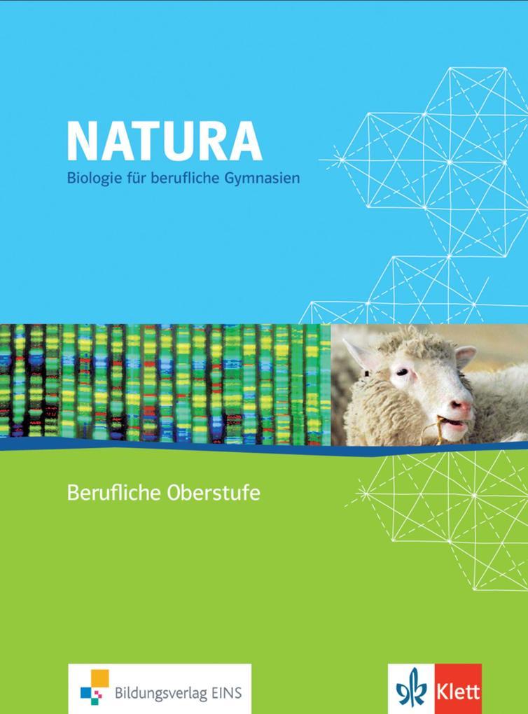 Natura - Biologie für berufliche Gymnasien als ...