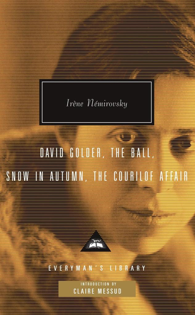 David Golder, the Ball, Snow in Autumn, the Courilof Affair als Buch (gebunden)