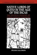 Native Lords of Quito in the Age of the Incas: The Political Economy of North Andean Chiefdoms