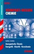 Kompakt-Wissen Abitur. Chemie