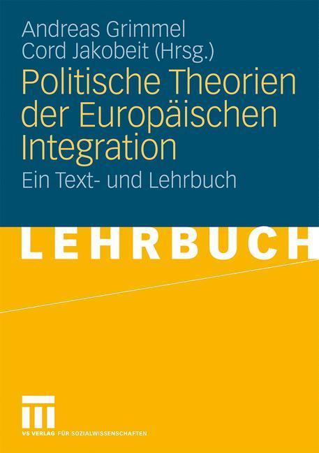 Politische Theorien der Europäischen Integratio...