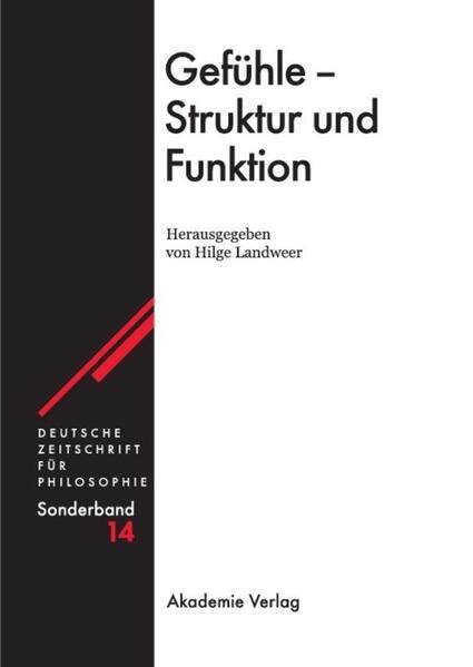 Gefühle - Struktur und Funktion als Buch von