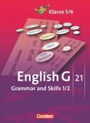 English G 21. Ausgaben A, B und D 1 und 2. Grammar and Skills