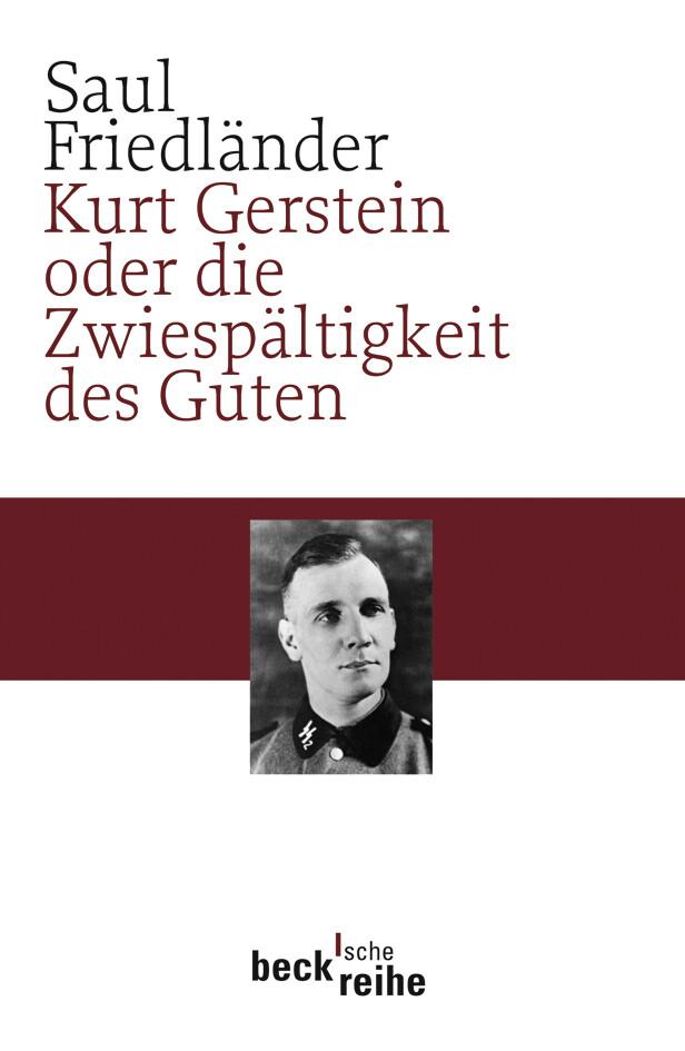 Kurt Gerstein oder die Zwiespältigkeit des Guten als Taschenbuch