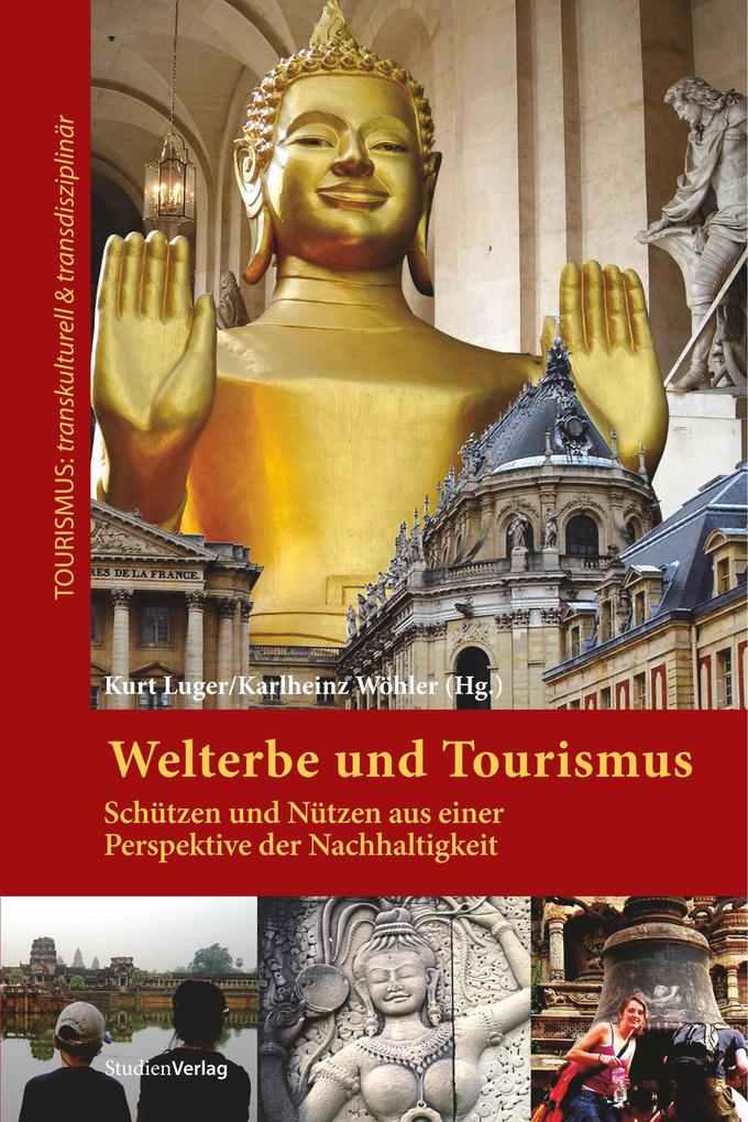 Welterbe und Tourismus als Buch von