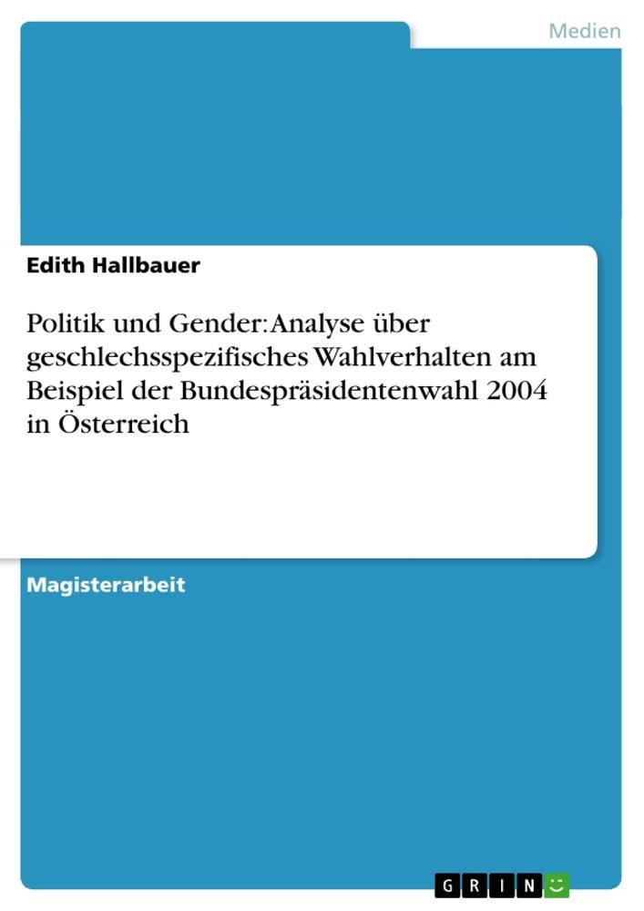 Politik und Gender: Analyse über geschlechsspez...