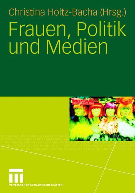 Frauen, Politik und Medien als Buch von