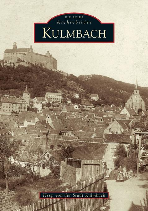 Kulmbach (Archivbilder) als Buch
