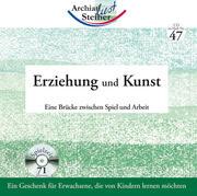Erziehung und Kunst. Audio-CD