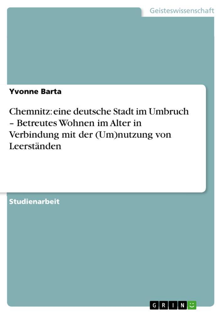 Chemnitz: eine deutsche Stadt im Umbruch - Betr...