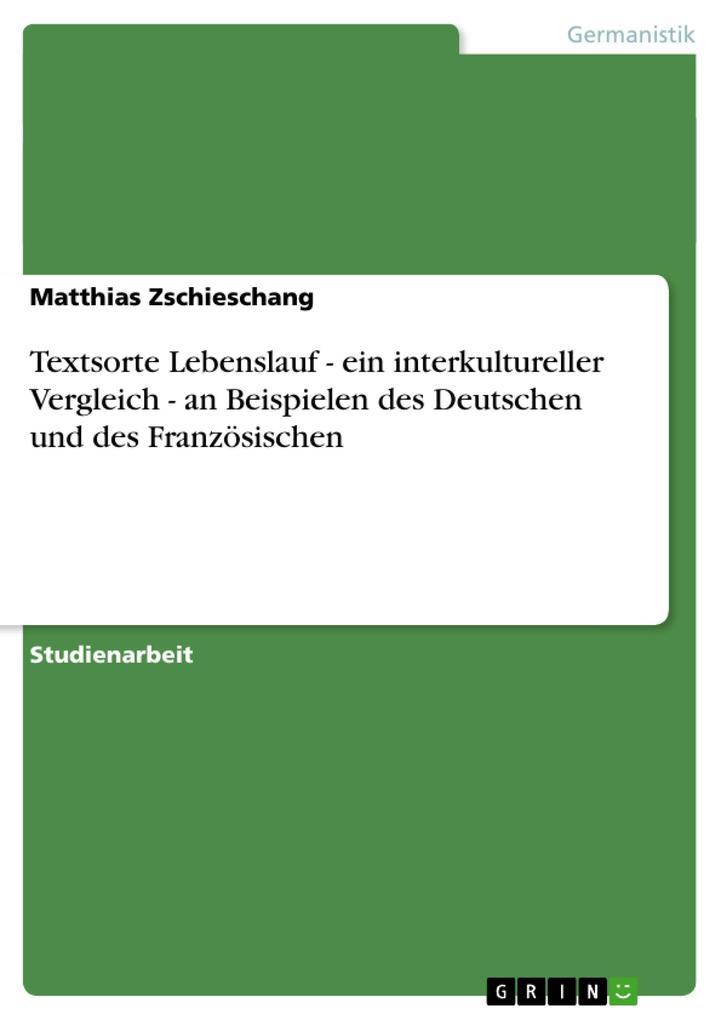 Textsorte Lebenslauf - ein interkultureller Ver...