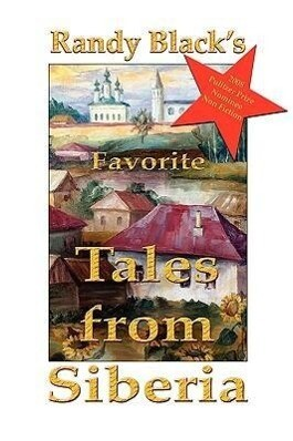 Randy Black´s Favorite Tales from Siberia als B...